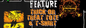 Creature Feature Trick or Treat Bag & T-Shirt 2016
