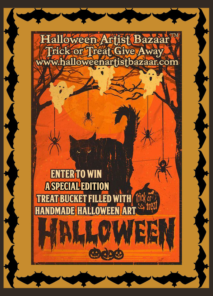 to win a special edition hand crafted treat bucket filled with one of kind handmade halloween art from participating halloween artist bazaar artists